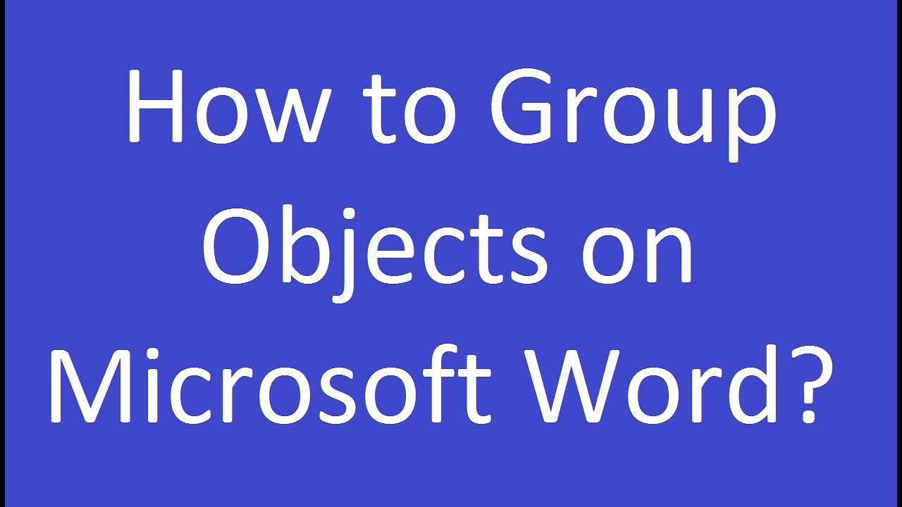 group items in word document
